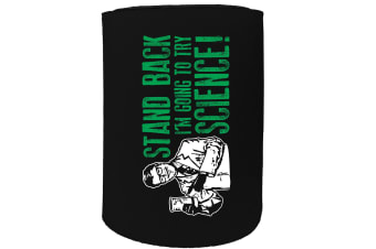 123t Stubby Holder - stand back science - Funny Novelty