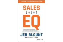 Sales Eq - How Ultra-high Performers Leverage Sales-specific Emotional Intelligence to Close the Complex Deal