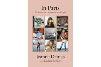 In Paris - 20 Women on Life in the City of Light