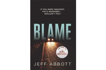 Blame - The addictive psychological thriller that grips you to the final twist