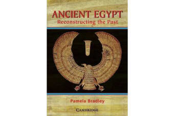 Ancient Egypt - Reconstructing the Past