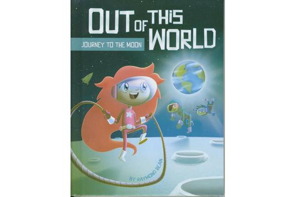 Out of this World - Journey to the Moon