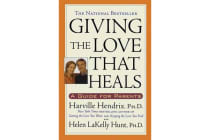 Giving the Love that Heals