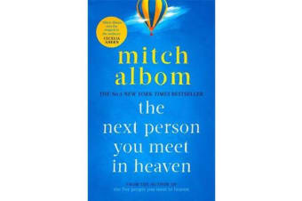 The Next Person You Meet in Heaven - The sequel to The Five People You Meet in Heaven