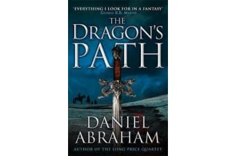 The Dragon's Path - Book 1 of The Dagger and the Coin