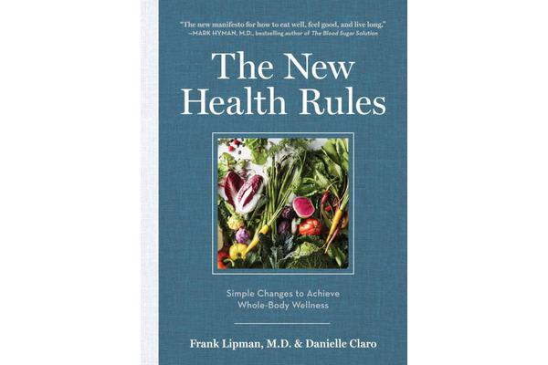 The New Health Rules - Easy Changes to Transform Your Life