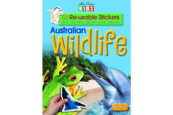 Australian Wildlife: Book 2 - 50 RE-Usable Stickers
