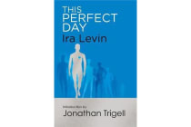 This Perfect Day - Introduction by Jonathan Trigell