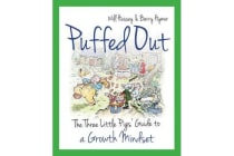Puffed Out - The Three Little Pigs' Guide to a Growth Mindset