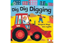 Awesome Engines: Dig Dig Digging - Board Book