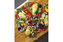 A Delicious Bunch - growing and cooking with edible flowers