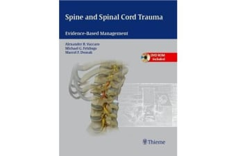 Spine and Spinal Cord Trauma - Evidence-Based Management