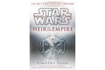 Heir to the Empire: Star Wars Legends - The 20th Anniversary Edition