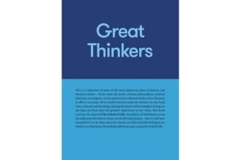 Great Thinkers - Simple Tools from 60 Great Thinkers to Improve Your Life Today