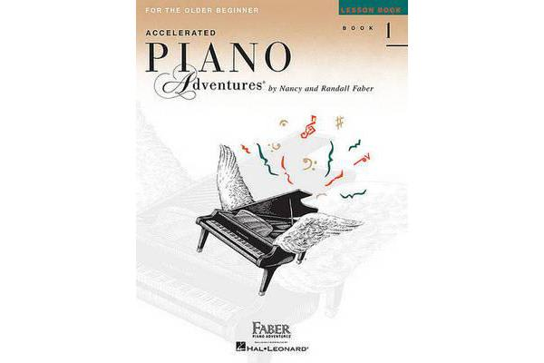 Faber Piano Adventures - Accelerated Piano Adventures for the Older Beginner - Lesson Book 1