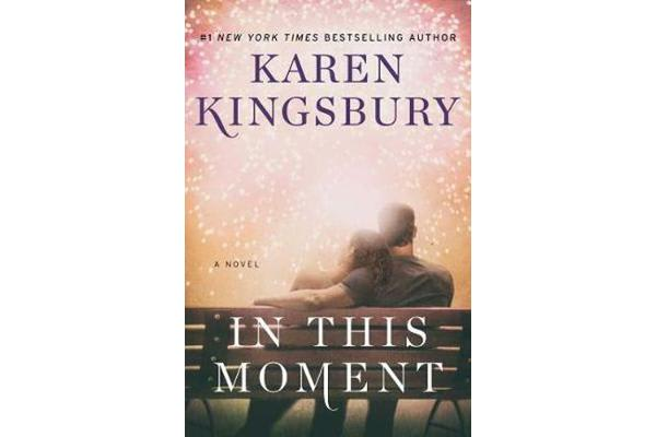 In This Moment - A Novel