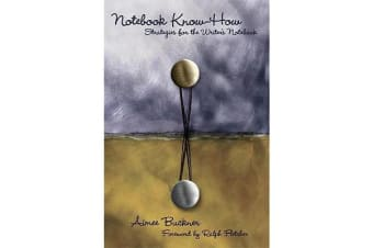 Notebook Know-How - Strategies for the Writer's Notebook