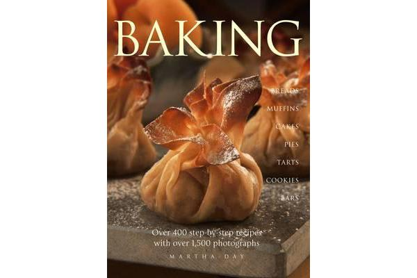 Image of Baking - Breads, Muffins, Cakes, Pies, Tarts, Cookies and Bars, Over 400 Step-by-step Recipes