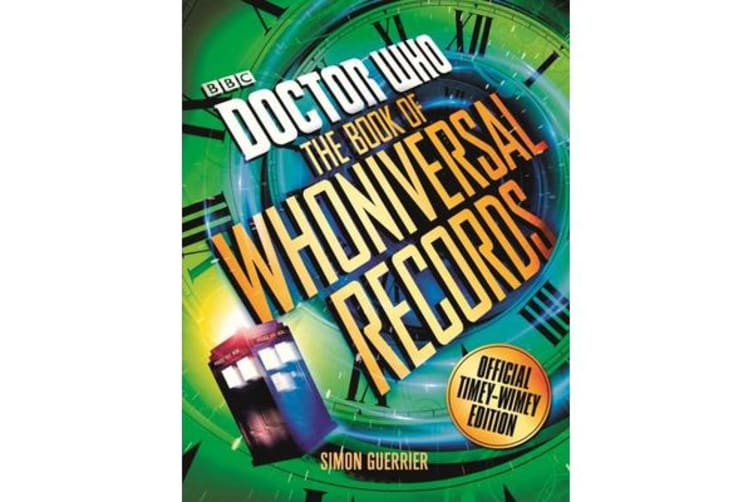 Doctor Who - The Doctor Who Book of Whoniversal Records