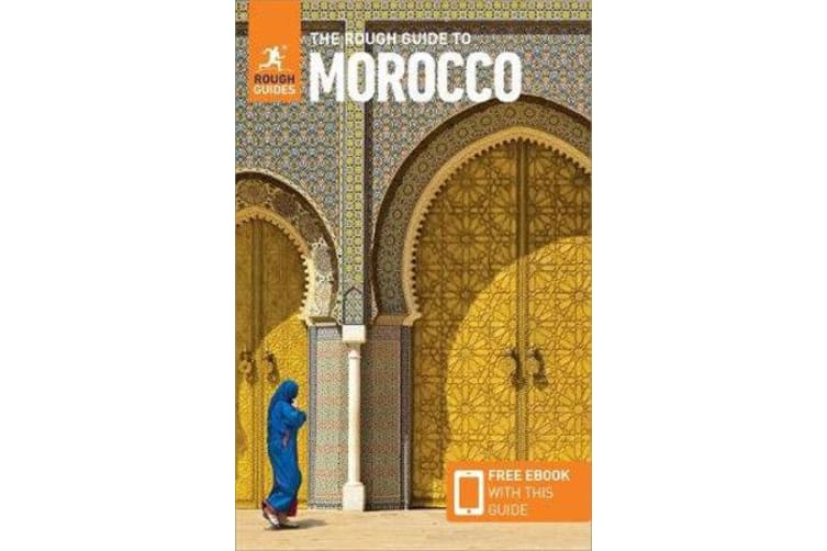 The Rough Guide to Morocco (Travel Guide with Free eBook)