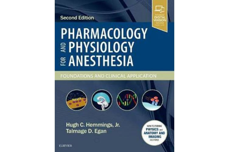 Pharmacology and Physiology for Anesthesia - Foundations and Clinical Application