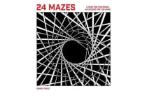 24 Mazes - A Book of Artistic Puzzles