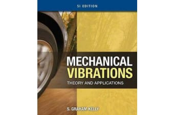 Mechanical Vibrations - Theory and Applications, SI Edition