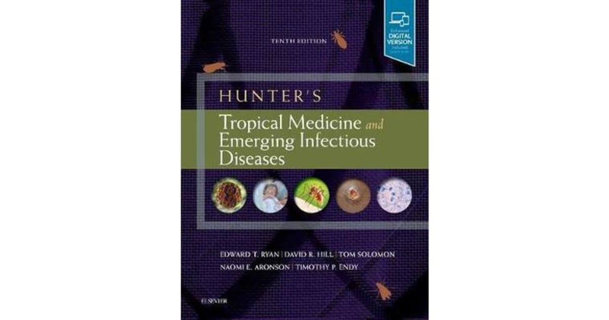 Hunter's Tropical Medicine and Emerging Infectious Disease by Ryan |  9780323555128 | 2019 | Non-Fiction > Medicine |