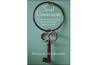 Soul Contracts - Find Harmony and Unlock Your Brilliance