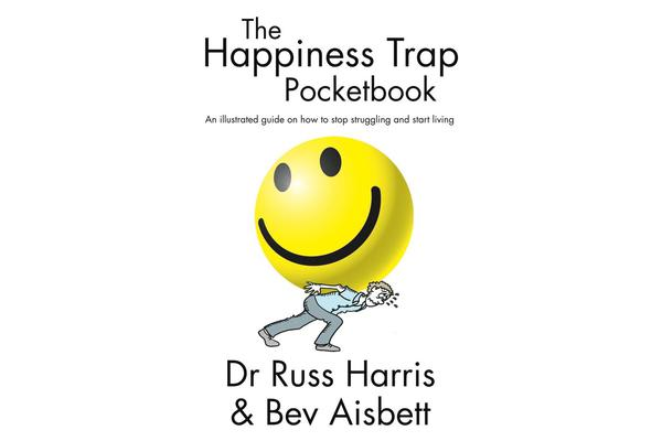 The Happiness Trap Pocketbook - An Illustrated Guide on How to Stop Struggling and Start Living