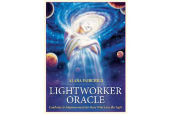 Lightworker Oracle - Guidance & Empowerment for Those Who Love the Light