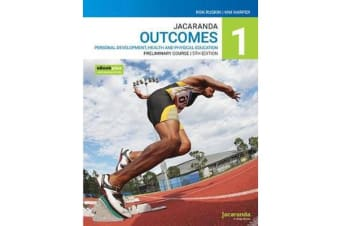 Jacaranda Outcomes 1 Personal Development, Health and Physical Education Preliminary course 5e eBookPLUS & Print