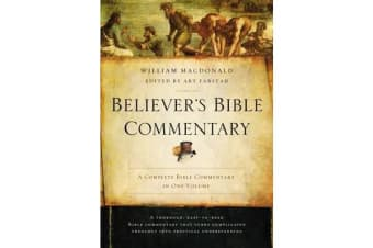 Believer's Bible Commentary - Second Edition
