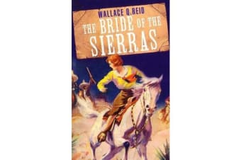 The Bride of The Sierras