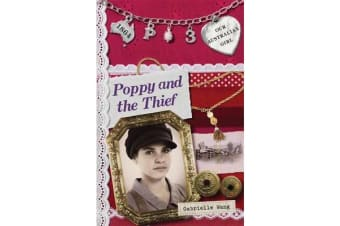 Our Australian Girl - Poppy And The Thief (Book 3)