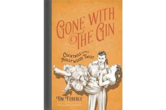 Gone with the Gin - Cocktails with a Hollywood Twist
