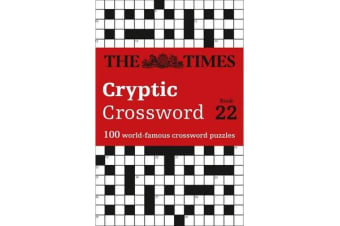 The Times Cryptic Crossword Book 22 - 100 World-Famous Crossword Puzzles