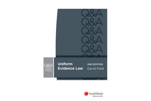 LexisNexis Questions & Answers - Evidence for Common Law States