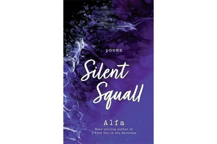 Silent Squall: Revised and Expanded Edition - Poems