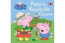 Peppa Pig - Peppa's Vegetable Garden