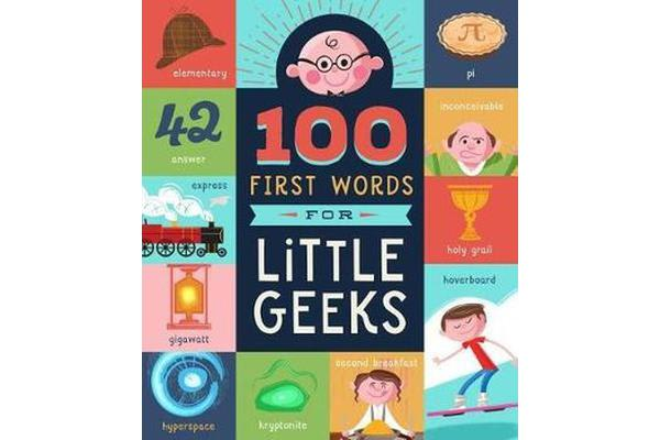 Image of 100 First Words for Little Geeks