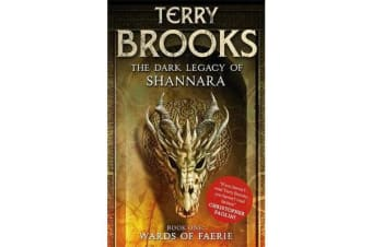 Wards of Faerie - Book 1 of The Dark Legacy of Shannara
