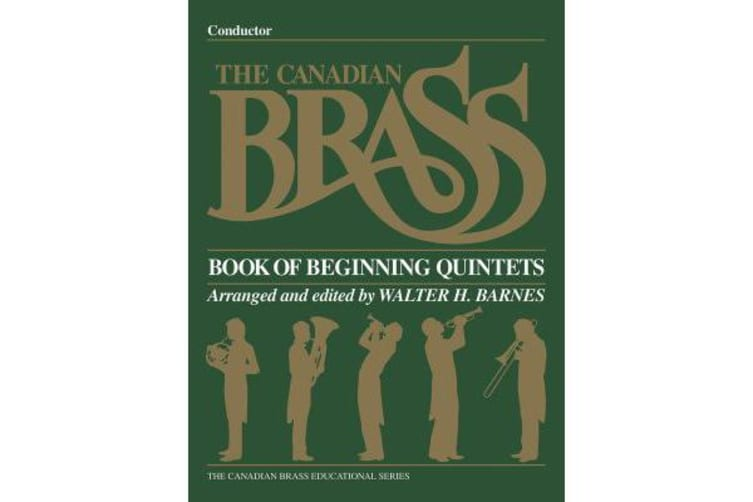 The Canadian Brass Book of Beginning Quintets - Conductor