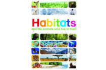 Habitats - And the Animals Who Live in Them