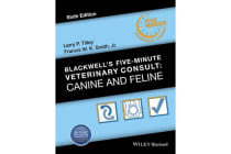 Blackwell's Five-Minute Veterinary Consult - Canine and Feline