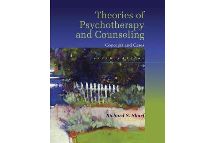 Theories of Psychotherapy & Counseling - Concepts and Cases