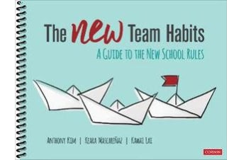 The NEW Team Habits - A Guide to the New School Rules