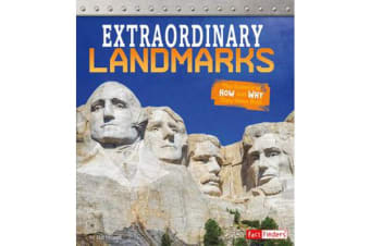 Extraordinary Landmarks - The Science of How and Why They Were Built