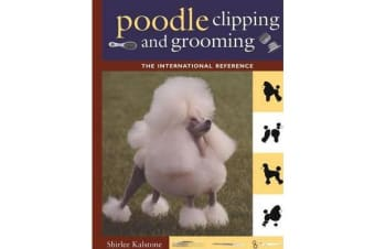 Poodle Clipping and Grooming - The International Reference