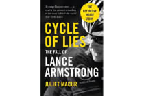 Cycle of Lies - The Fall of Lance Armstrong